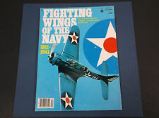 VINTAGE WINTER 1984 FIGHTING WINGS OF THE NAVY 1911-1941 MAGAZINE *G-COND*