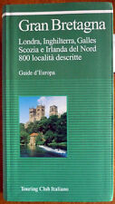 Guide d'Europa – Gran Bretagna, Ed. Touring Club Italiano