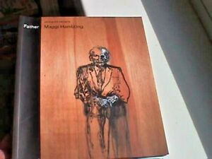 Father: Paintings & Drawings by Maggi Hambling - Morley Gallery, 2001 (Signed)