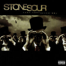 <<  STONE SOUR / COME WHAT(EVER) MAY