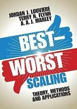 Best-Worst Scaling: Theory, Methods and Applications (Hardback or Cased Book)