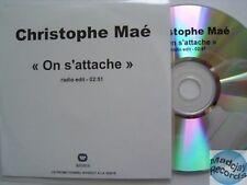 CHRISTOPHE MAE ON S'ATTACHE CD PROMO