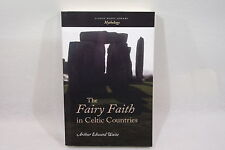 The Fairy Faith in Celtic Countries  Arthur Edward Waite Mythology English Book