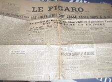 C1 Journal LE FIGARO 9 Mai 1945 LES HOSTILITES ONT CESSE CETTE NUIT Capitulation