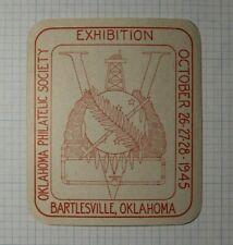 OPS Exihition Bartlesville OK 1945 Philatelic Souvenir Ad Label