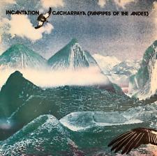 Incantation-Cacharpaya (zampoñas de los Andes) (LP) (EX -/en muy buena condición -)