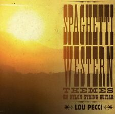 Lou Pecci - Spaghetti Western Themes on Nylon String Guitar [New CD]