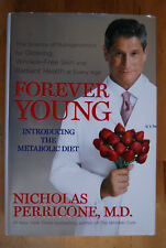 Forever Young : Introducing the Metabolic Diet for Wrinkle-Free Skin at all ages