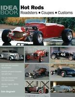 HOT RODS: Roadsters, Coupes, Customs book ~ BRAND NEW!