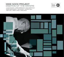 Meeting of the Waters - Mike Nock Project (Jazzhead)