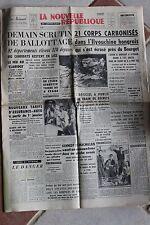 LA NOUVELLE REPUBLIQUE 24 & 25 NOV 1962 - ELECTIONS KENNEDY MC MILLAN 24H MANS