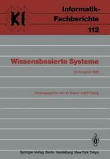 Informatik-Fachberichte Ser.: Wissensbasierte Systeme 112 by W. Brauer and B....