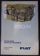 FIAT MOTORE 220 H catalogo ricambio spares catalogue Ersatzteilliste Autobus 309