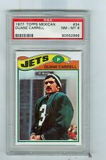 1977 Topps Mexican # 34  DUANE CARRELL  Jets San Diego State PSA 8
