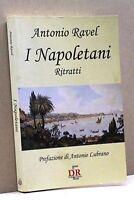 I NAPOLETANI, RITRATTI - A. Ravel [Libro]