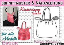Kinderwagentasche pdf.Schnittmuster + Nähanleitung