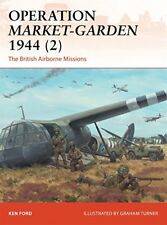Campaign: Operation Market-Garden 1944 (2): The British Airborne Missions-Ken Fo