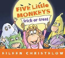 Five Little Monkeys Trick-or-Treat (A Five Little Monkeys Story) by Christelow,