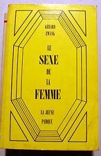 ZWANG/LE SEXE DE LA FEMME/ED LA JEUNE PARQUE/1968/SEXOLOGIE/GLOSSAIRE
