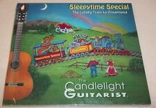 Sleepytime Special: The Lullaby Train to Dreamland: Candlelight Guitarist CD NEW