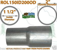"1 1/2"" ID to 2"" OD Universal Exhaust Pipe to Component Adapter Reducer"