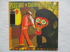 "LP 33T PERE UBU ""Carnival Of Souls"" FIRE RECORDS FIRELP358 USA §"