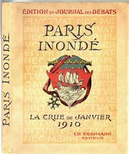 PARIS INONDE, la Crue de Janvier 1910 - 207 photographies et plans, Inondation