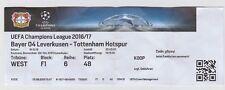 ORIG. biglietto CHAMPIONS LEAGUE 2016/17 Bayer 04 Leverkusen-Tottenham Hotspur