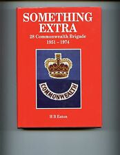 Something Extra - 28 Commonwealth Brigade 1951-1974 Eaton, HBdj  VG