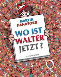 Wo ist Walter jetzt?|Martin Handford|Gebundenes Buch|Deutsch|ab 4 Jahren
