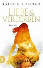 Liebe und Verderben: Roman von Hannah, Kristin   Buch   Zustand sehr gut