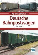 Deutsche Bahnpostwagen seit 1945 von Joseph Steindl und Peter Wagner (2016, Taschenbuch)