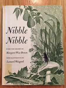 Nibble Nibble Poems For Children-1959 By Margaret W. Brown and Leonard Weisgard