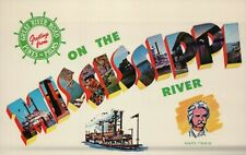 PLEASE READ ! Greetings from On The Mississippi River - Standard Chrome Postcard