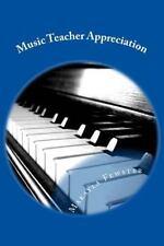 Music Teacher Appreciation by Makayla Fewster (2014, Paperback)