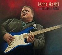 TEMPERATURE RISING - DANNY BRYANT