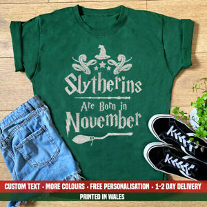 Ladies Slytherins Are Born In November T Shirt Harry Potter Birthday Party Gift