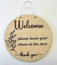 Welcome Door Sign Wall Hanging - Please Leave Your Shoes At The Door