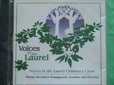 Voices in the Laurel~~Children's Choir~~Martha W. Youngwood, Dir.~~Audio CD~~NEW