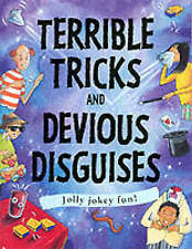 Terrible Tricks and Devious Disguises (Gruesome) (Creative Activities), Martinea
