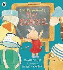 Emily Peppermint's Toy School,Willis, Jeanne,New Book mon0000119143