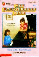 Kristy and the Secret of Susan (Baby-Sitters Club