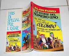 Alan Ford LE STORIE DEL NUMERO UNO 1 Cristoforo Colombo 1992 Supplemento