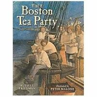 The Boston Tea Party by Russell, Freedman