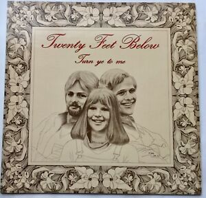 "Twenty Feet Below""Turn Ye To Me""Rare Folk Private Press Lp,NM With Insert"
