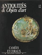 Antiquités et objets d'Art N°12 décembre 1990 Camées et coraux