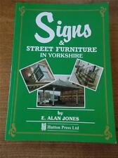 Local History Book SIGNS & Street Furniture across Yorkshire Hornsea to Skipton