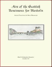 Airs of the Scottish Renaissance Book/Cd Includes Notation & Tab plus Chords