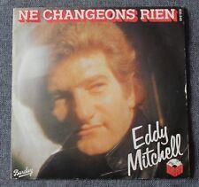 Eddy Mitchell, ne changeons rien / Français made in USA, SP - 45 tours