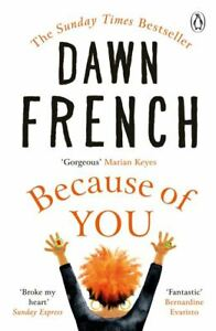 Because of you by Dawn French (Paperback / softback) FREE Shipping, Save £s